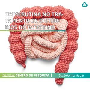 Trimebutina no tratamento de distúrbios do intestino