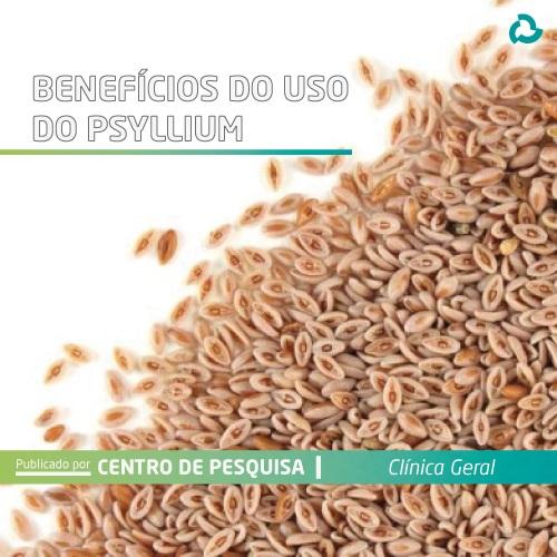 Benefícios do uso do psyllium