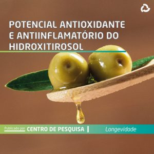 Potencial antioxidante e anti-inflamatório do hidroxitirosol