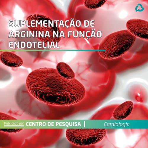 Suplementação de arginina na função endotelial