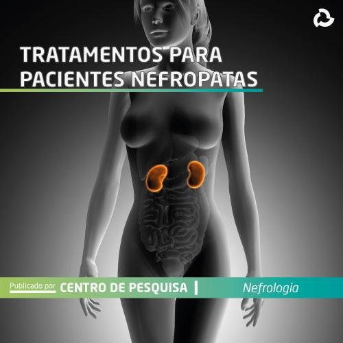 Tratamentos para paciente nefropata