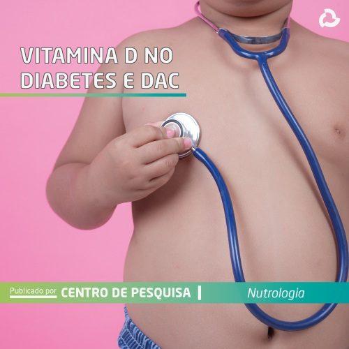 Vitamina D no diabetes e DAC