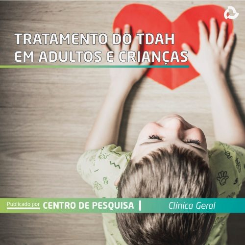 Tratamento do TDAH em adultos e crianças