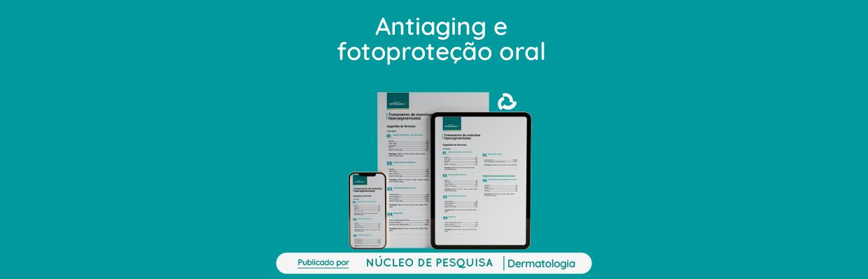 Antiaging-e-fotoproteção-oral