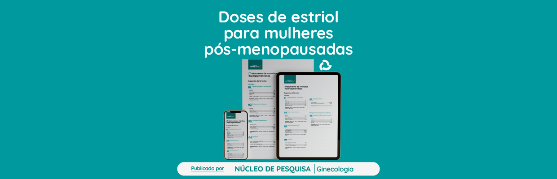 Eficácia-de-baixas-doses-de-estriol-em-mulheres-pós-menopausadas