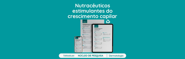 Nutracêuticos-estimulantes-do-crescimento-capilar