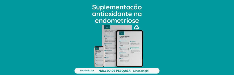 Suplementação-antioxidante-na-endometriose